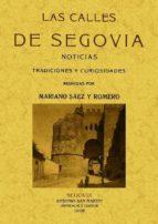 las calles de segovia (ed. facsimil)-9788497616836