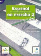 español en marcha 2: cuaderno de ejercicios (curso de español com o lengua extranjera) (incluye audio cd) 9788497781336
