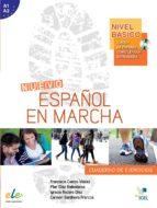 español en marcha basico: cuaderno de ejercicios (incluye audio-c d)-francisca castro viudez-9788497782036