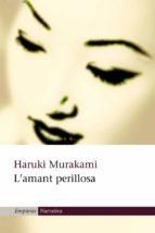 l'amant perillosa (ebook)-haruki murakami-9788497878036