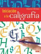 iniciación a la caligrafía-eleanor winters-9788498745436