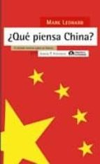 ¿que piensa china?: el debate interno sobre su futuro?-mark leonard-9788498880236