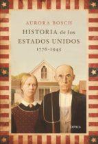historia de los estados unidos (1776 1945) aurora bosch 9788498920536