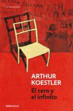 el cero y el infinito-arthur koestler-9788499087436