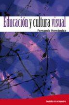 educacion y cultura visual-fernando hernandez-9788499210636