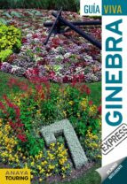 ginebra 2017 (guia viva express) (2ª ed.) luis argeo fernandez 9788499359236