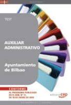 auxiliar administrativo del ayuntamiento de bilbao. test 9788499375236