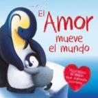 El libro de El amor mueve el mundo autor VV.AA. EPUB!