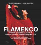 flamenco elke stolzenber jose lamarca 9788499421636