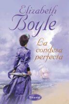 la condesa perfecta (ebook)-elizabeth boyle-9788499442136