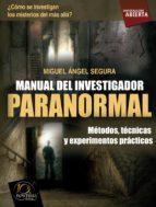 manual del investigador paranormal (ebook)-miguel angel segura-9788499672236