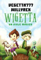 wigetta: un viaje magico-9788499984636