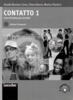 contatto. corso di italiano per stranieri. guida per l insegnante livello a1 a2: contatto: contatto 1 9788820126636