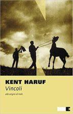 vincoli. alle origini di holt kent haruf 9788894938036
