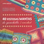 40 vistosas mantas de ganchillo / crochet leonie morgan 9789089988836