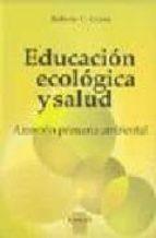 Educacion ecologica y salud Libros descargables gratis en pdf