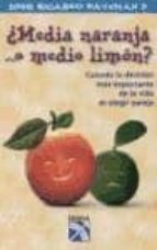 ¿media naranja... o medio limon?-jose ricardo bateman-9789681336936