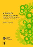 El libro de Alzheimer y arquitectura autor DI VEROLI TXT!