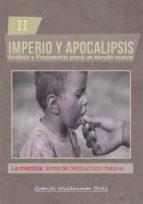 la mentira: arma de destrucción masiva (ebook)-gabriel wuldenmar ortiz-cdlap00005836