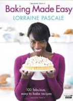 baking made easy lorraine pascale 9780007275946