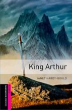king arthur (obstart: oxford bookworms starters) 9780194234146
