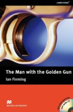El libro de Macmillan readers upper: the man with the golden gun pack autor VV.AA. DOC!