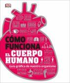 como funciona el cuerpo humano 9780241366646