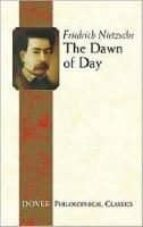 the dawn of day-friedrich nietzsche-9780486457246