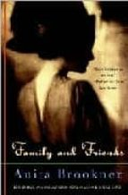 family and friends-anita brookner-9780679781646