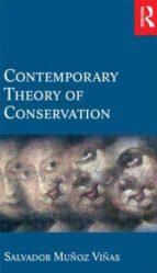 contemporary theory of conservation salvador muñoz viñas 9780750662246
