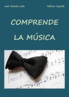 comprende la música (ebook)-jose vicente leon-rebeca capella-9781326114046