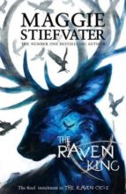 the raven cycle 4: the raven king maggie stiefvater 9781407136646