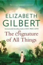 the signature of all things elizabeth gilbert 9781408850046