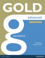 gold advanced ne coursebook w/ online audio (examenes) 9781447907046