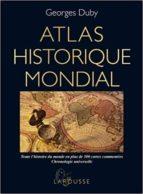 atlas historique mondial-georges duby-9782035861146