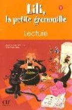 lili la petite grenouille ii: lecture 2 agnes malfettes wittmann sylvie meyer dreux 9782090335446