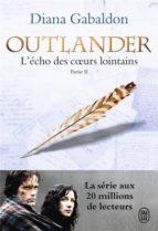 outlander (volume 7, l écho des coeurs lointain : partie 2 : les fils de la liberte) diana gabaldon 9782290129746