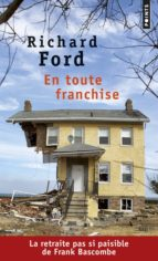 en toute franchise-richard ford-9782757861646