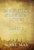 im reich des silbernen löwen band 3 (ebook)-karl may-9783849608446