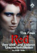 red - vom wolf und anderen unannehmlichkeiten (ebook)-tina filsak-9783947005246