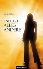 ende gut - alles anders (ebook)-maria faber-9783990036846