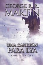 una cancion para lya-george r. r. martin-9786073159746