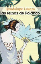 las reinas de polanco (ebook)-guadalupe loaeza-9786074007046