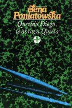 querido diego, te abraza quiela (ebook)-elena poniatowska-9786074452846