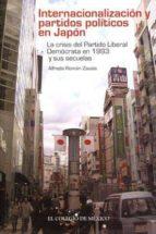 internacionalizacion y partidos politicos en japon-alfredo ároman zavala-9786074622546