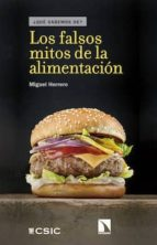 los falsos mitos de la alimentación (ebook)-miguel herrero calleja-9788400103446