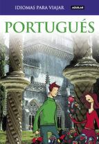 portugues para viajar 2011 (idiomas para viajar)-9788403510746