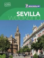 sevilla (la guía verde weekend 2016) 9788403515246