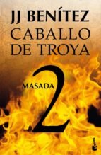 masada (caballo de troya, 2) j. j. benitez 9788408064046