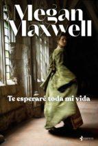 te esperaré toda mi vida (ebook)-megan maxwell-9788408137146